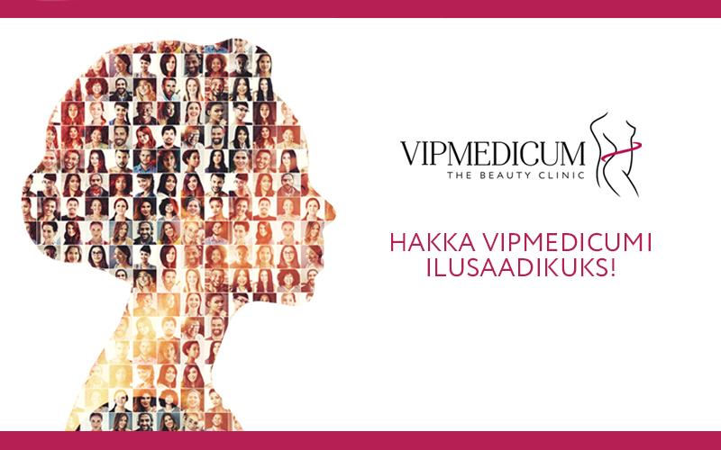 Casting: Hakka vipMedicumi ilusaadikuks!