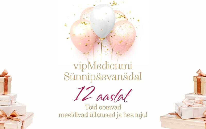 Novembris me tähistame Vipmedicumi 12-ndat sünnipäeva!